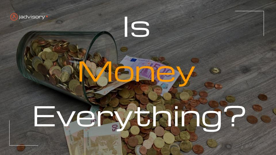 is money everything
