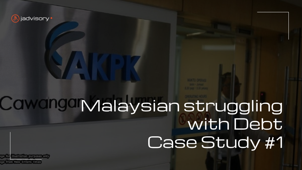 Malaysian Struggling with Debt Case Study 1