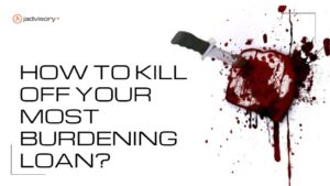 How to Kill Off Your Most Burdening Loan?